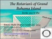 the rotarians of grand bahamas